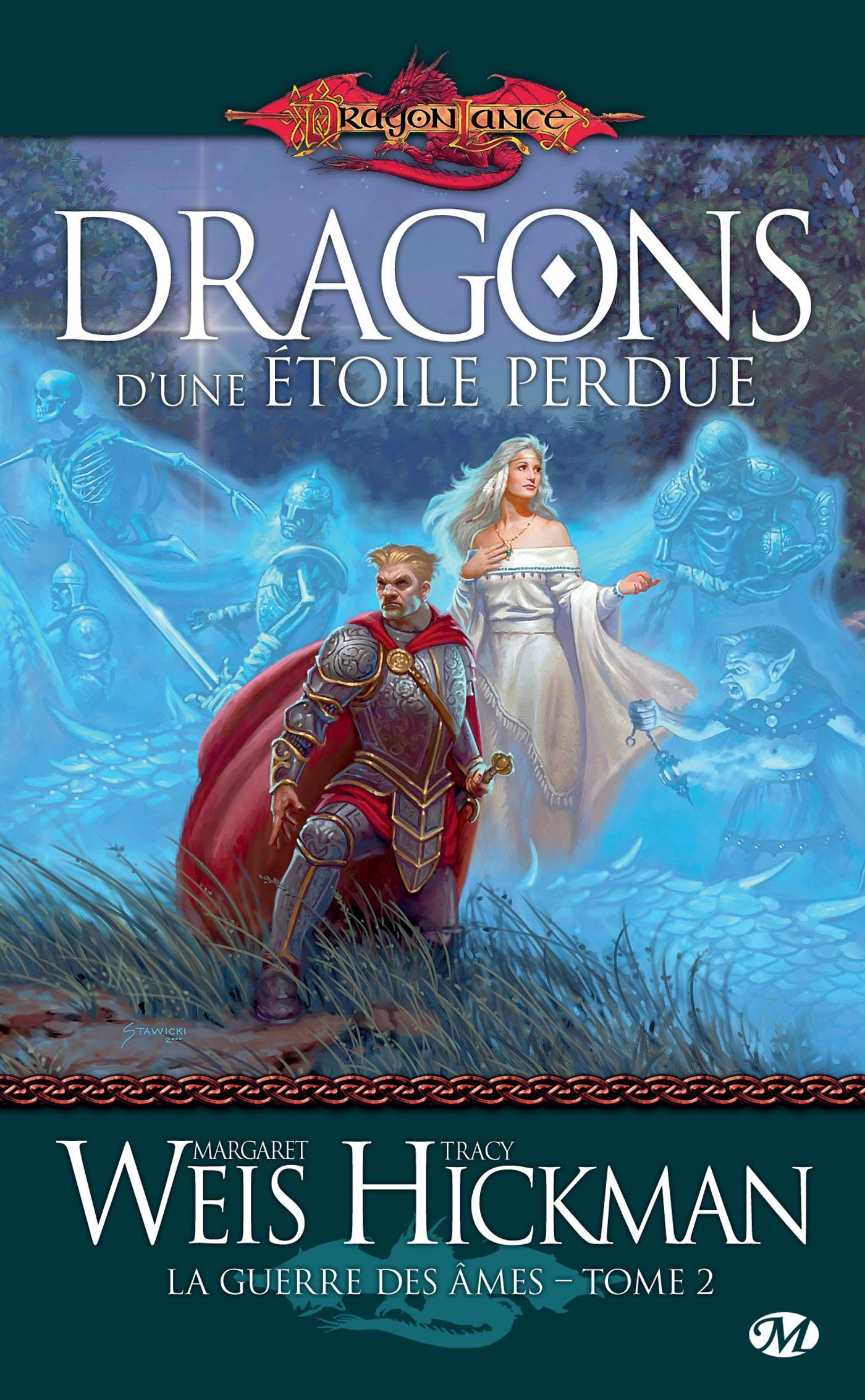 Dragons d'une étoile perdue, LA GUERRE DES ÂMES, T2