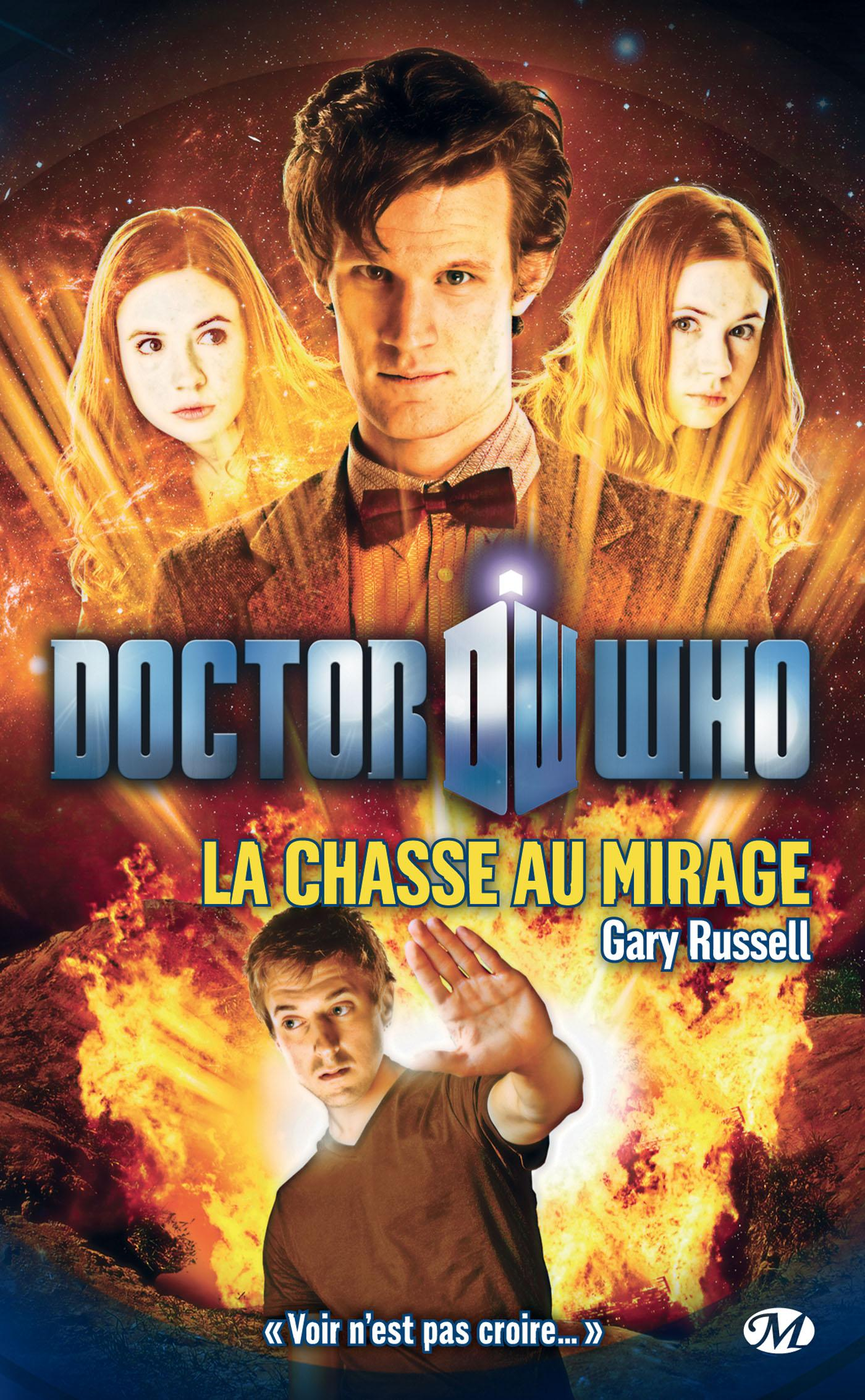La Chasse au mirage, DOCTOR WHO, T4