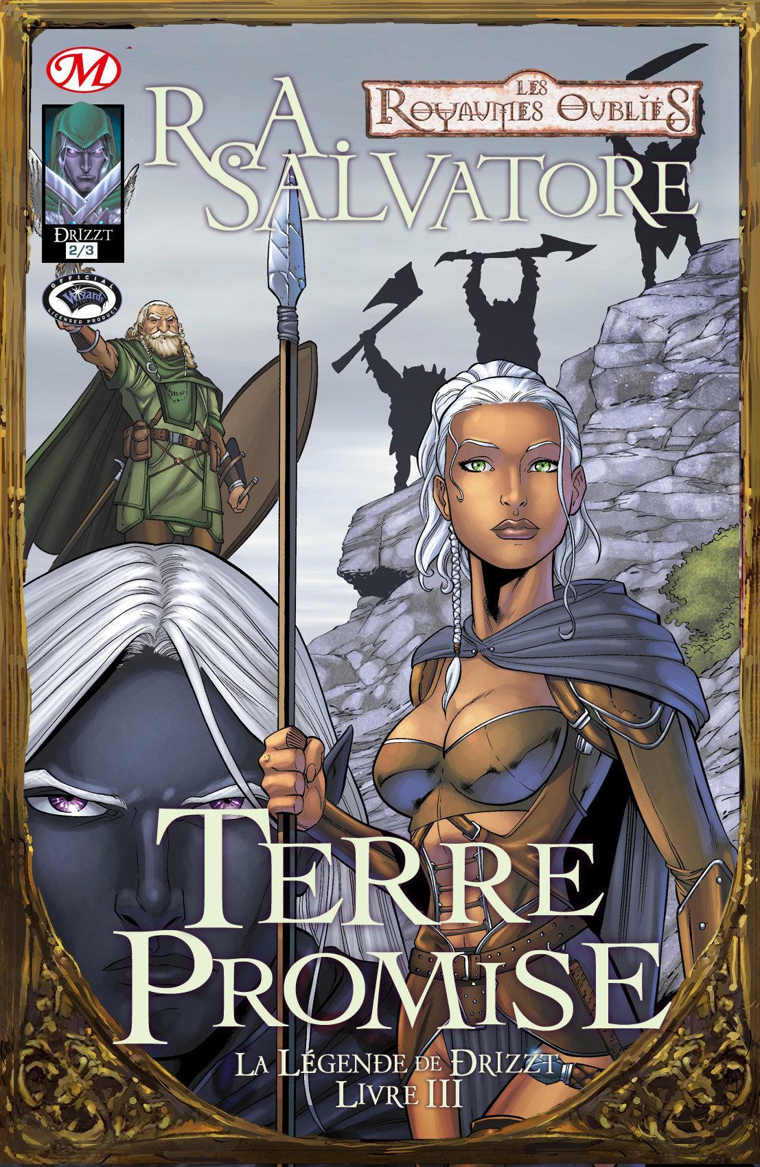 Terre promise 2/3, LA LÉGENDE DE DRIZZT, T3