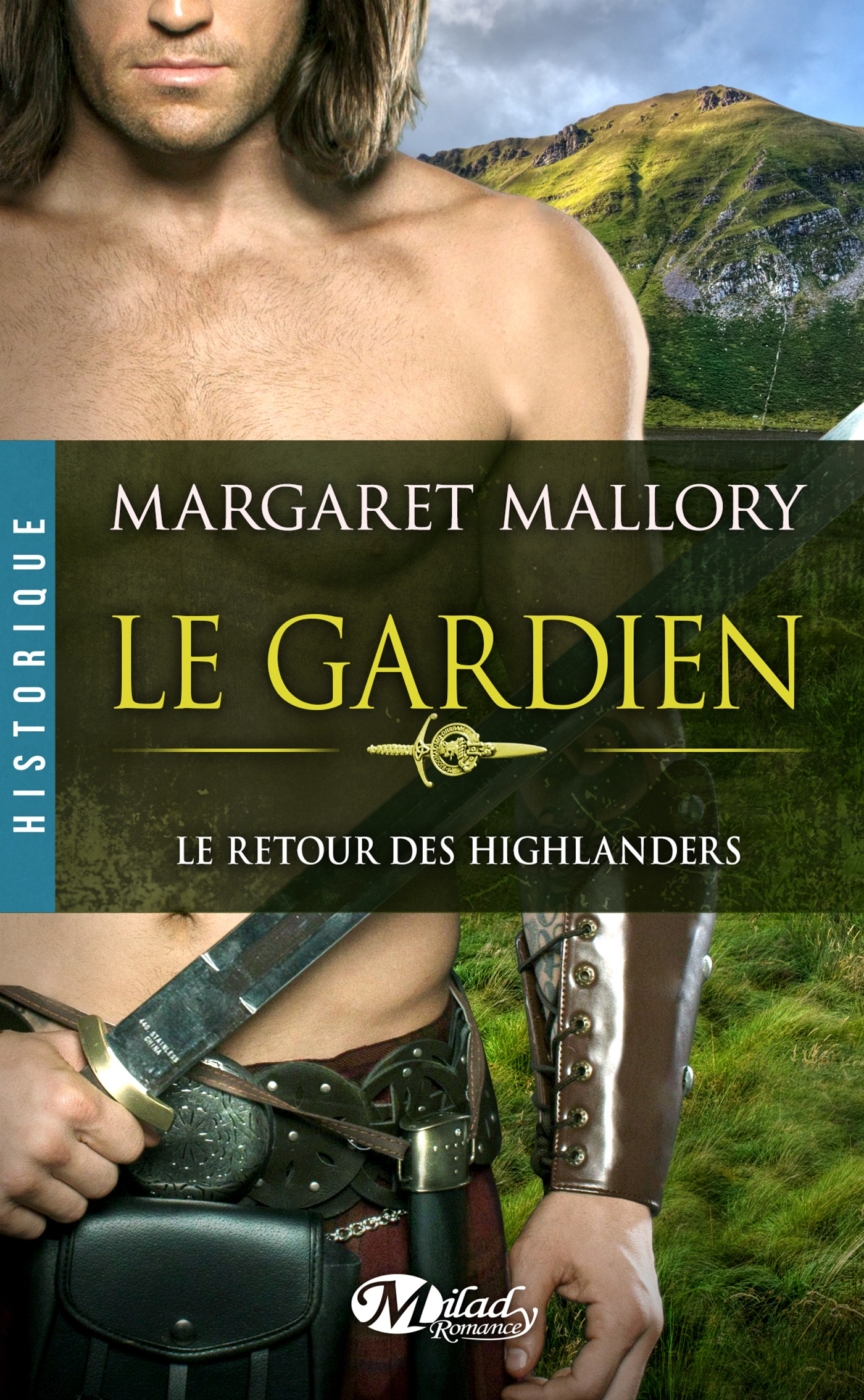 Le Gardien, LE RETOUR DES HIGHLANDERS, T1