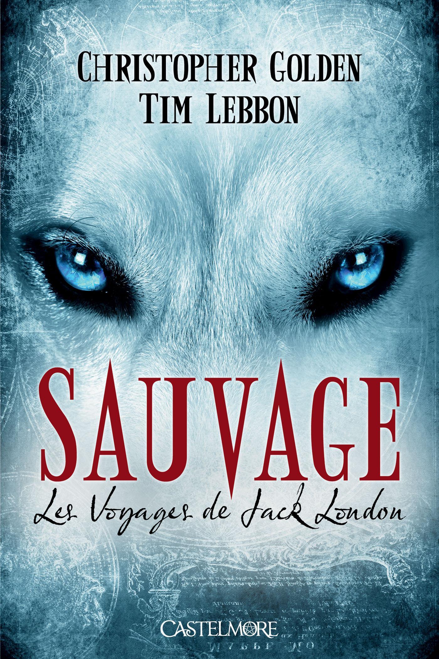Sauvage, LES VOYAGES DE JACK LONDON, T1