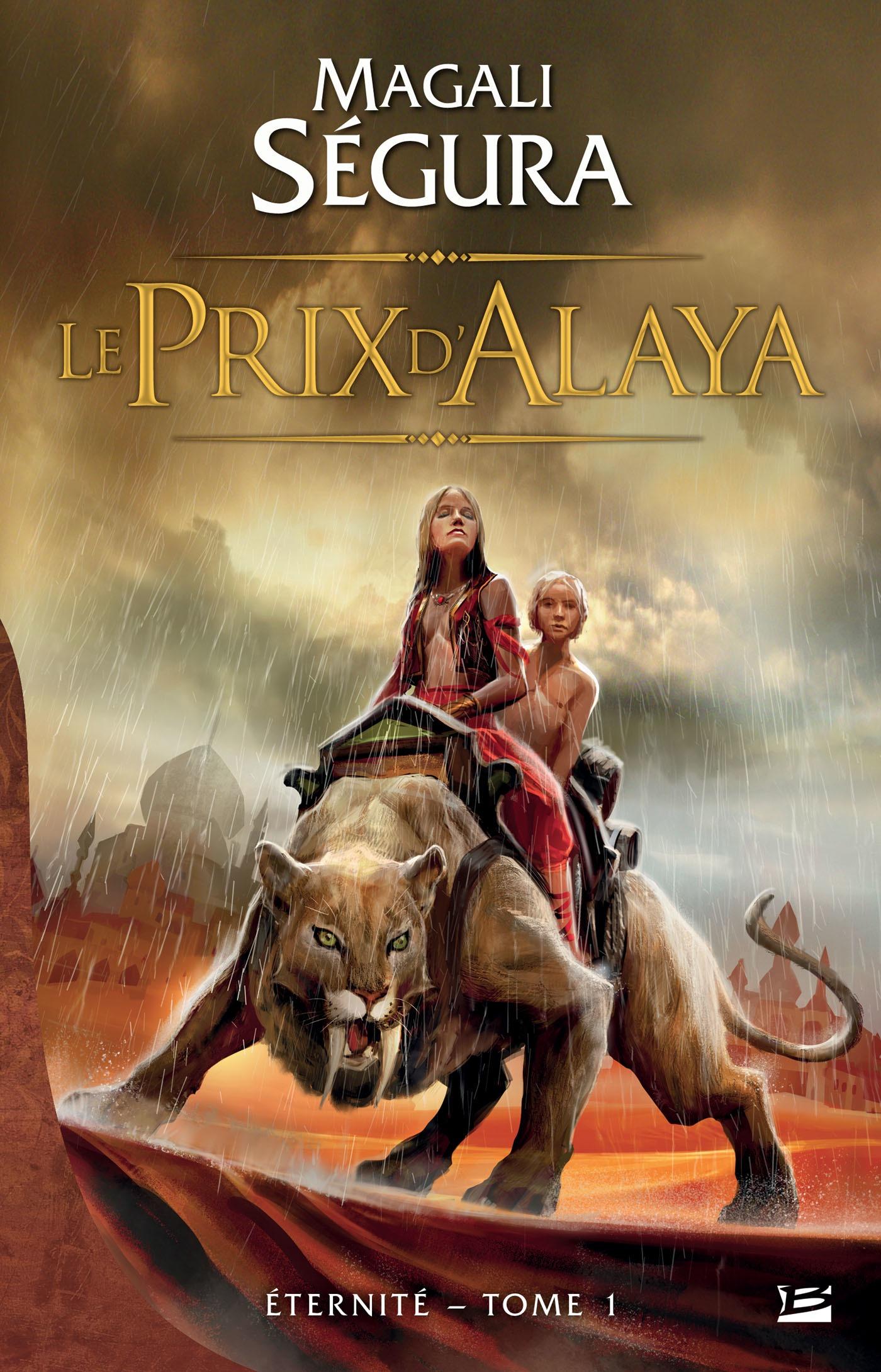 Le Prix d'Alaya, ETERNITÉ, T1