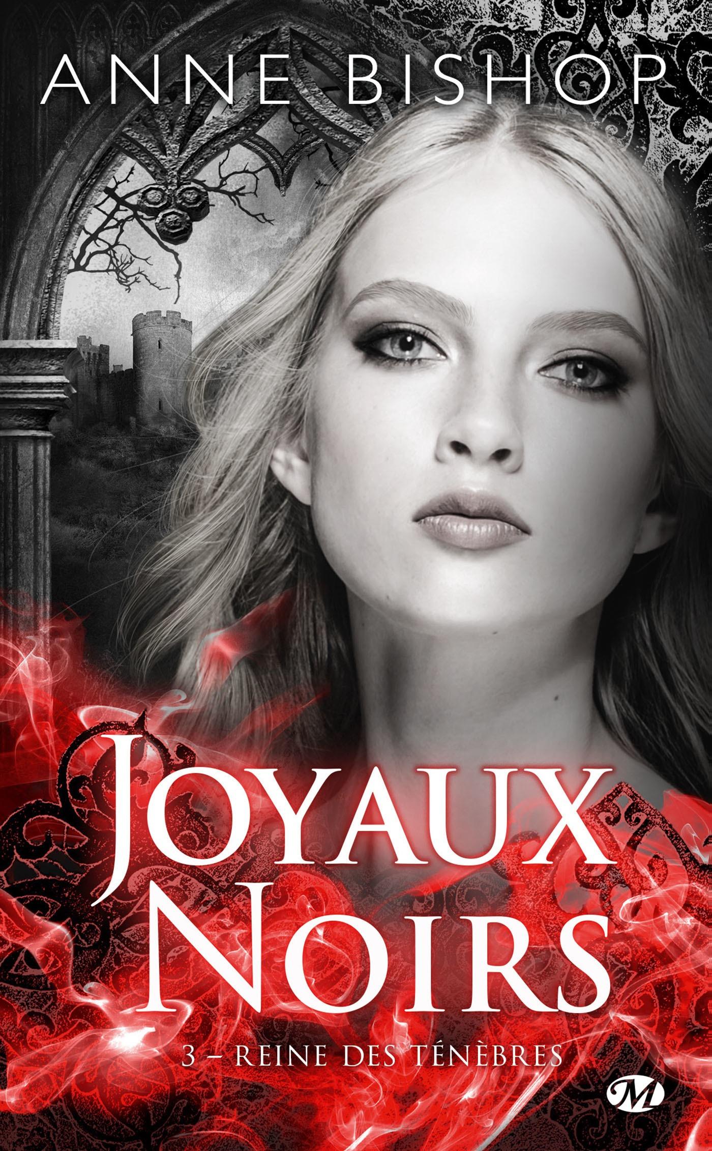 Reine des ténèbres, LES JOYAUX NOIRS, T3
