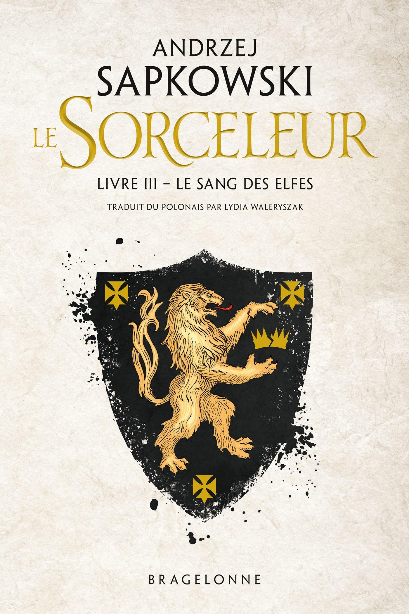 Le Sang des elfes, SORCELEUR, T3
