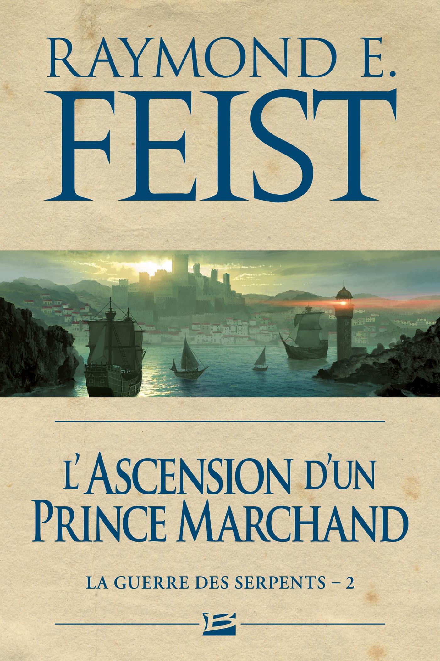 L'Ascension d'un prince marchand, LA GUERRE DES SERPENTS, T2