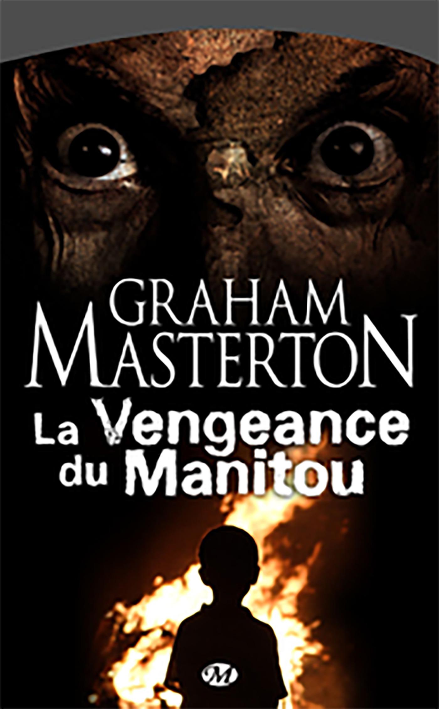 La Vengeance du Manitou, MANITOU, T2