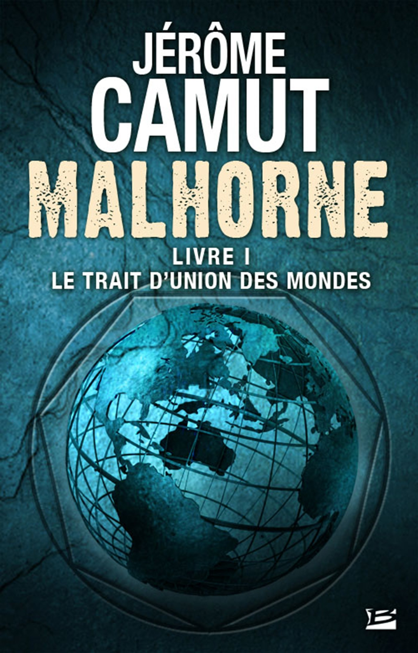 Le Trait d'union des mondes, MALHORNE, T1