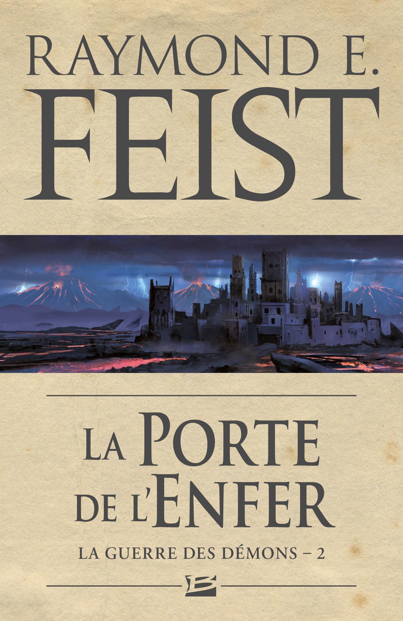 La Porte de l'Enfer, LA GUERRE DES DÉMONS, T2