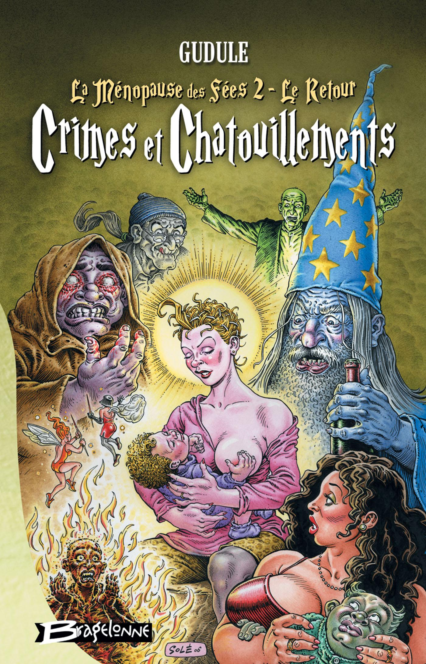 Crimes et Chatouillements (La Ménopause des fées 2, le retour), LA MÉNOPAUSE DES FÉES, T2