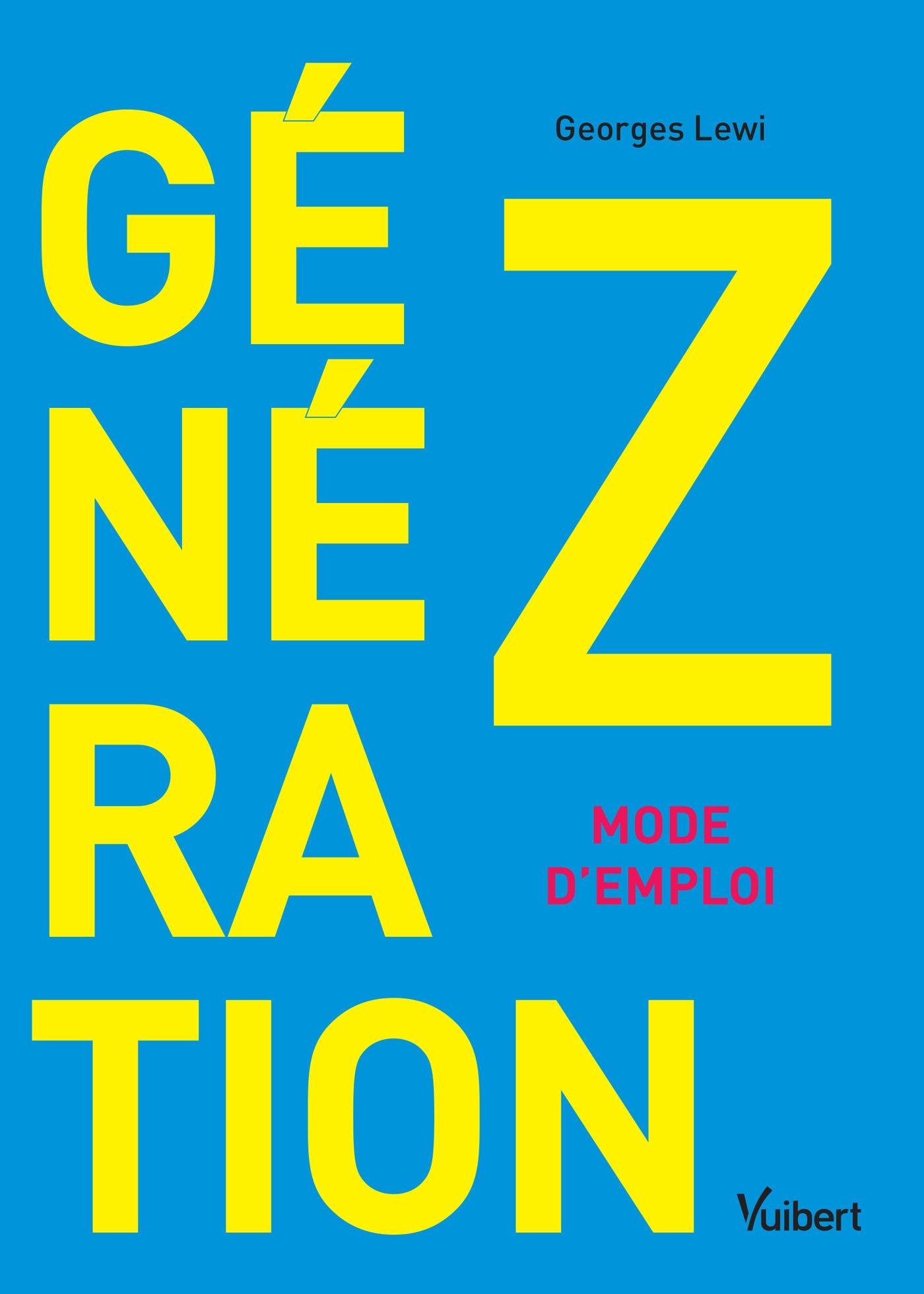 Génération Z : mode d'emploi