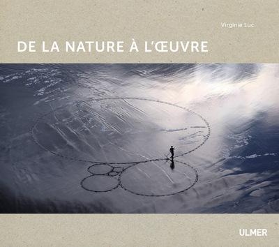 DE LA NATURE A L'OEUVRE