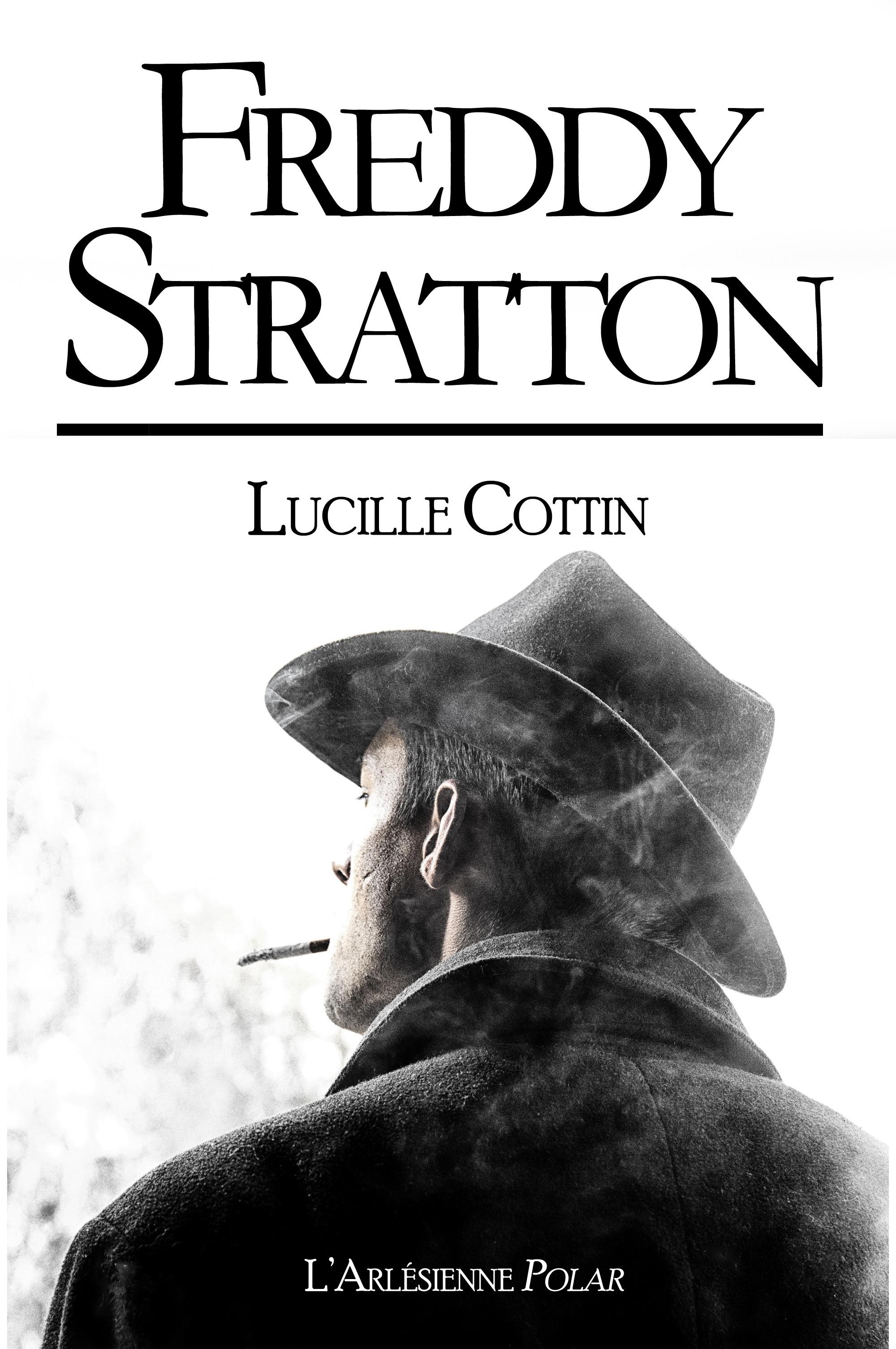 Freddy Stratton, RECUEIL DE 3 NOVELLAS, ÉDITION BLANCHE
