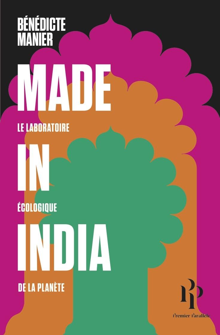 Made in India, LE LABORATOIRE ÉCOLOGIQUE DE LA PLANÈTE