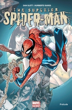 SUPERIOR SPIDER-MAN : PRELUDE