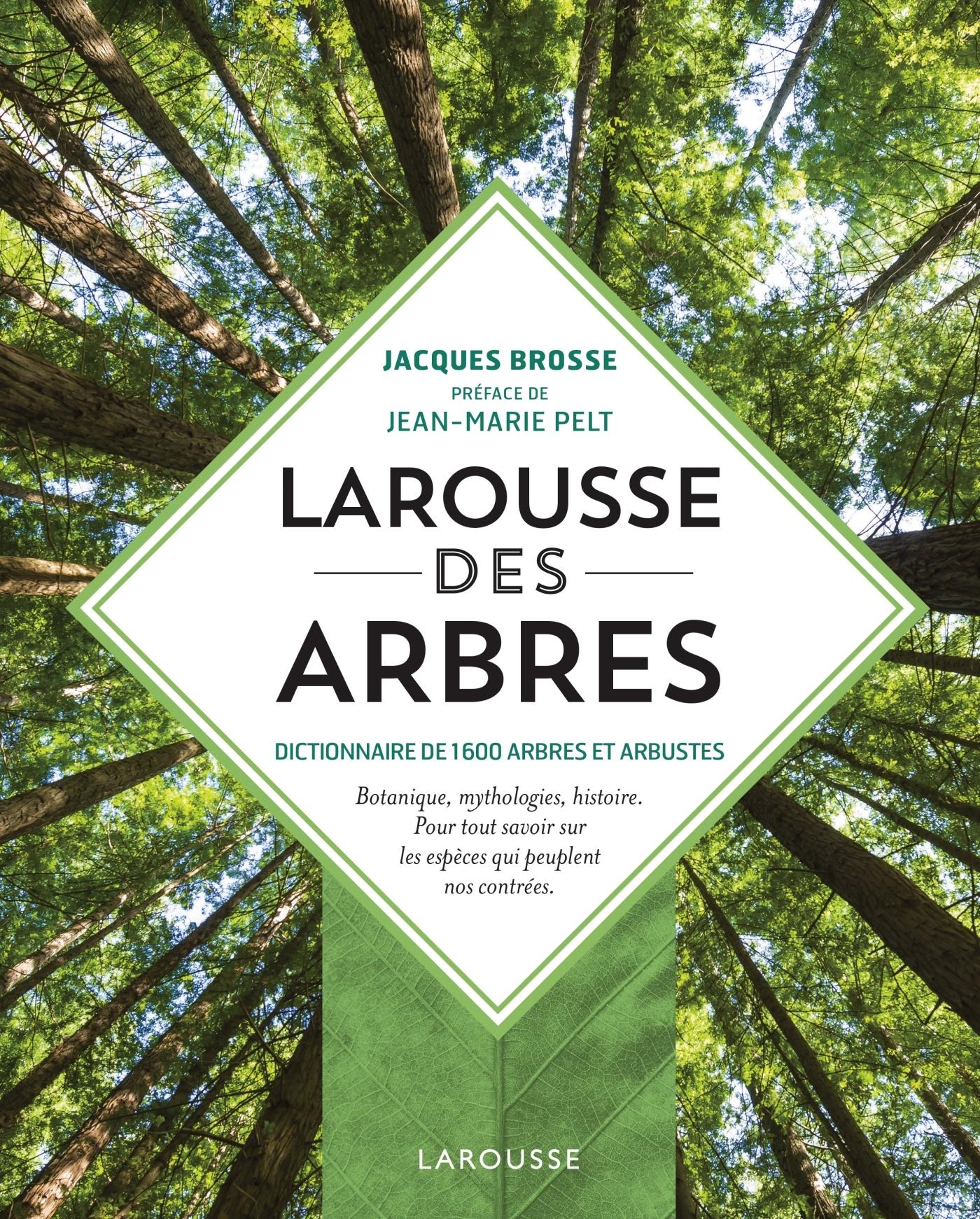 LAROUSSE DES ARBRES