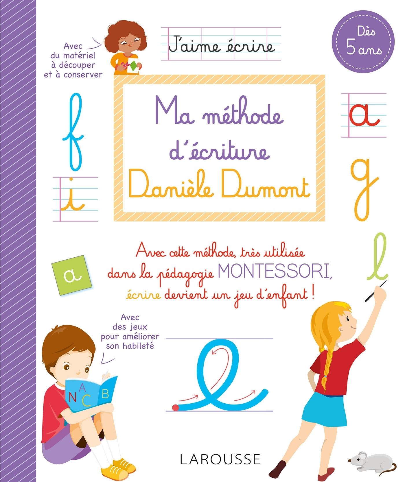 MA METHODE D'ECRITURE DANIELE DUMONT