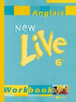 NEW LIVE 6E LV1 - CAHIER D'EXERCICES