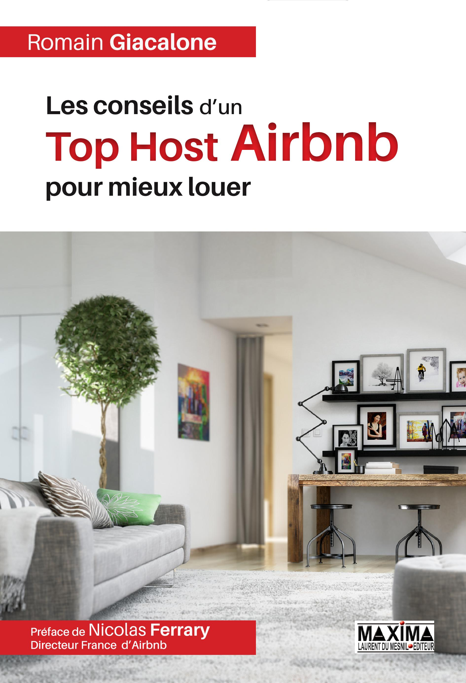 Les conseils d'un Top Host Airbnb pour mieux louer