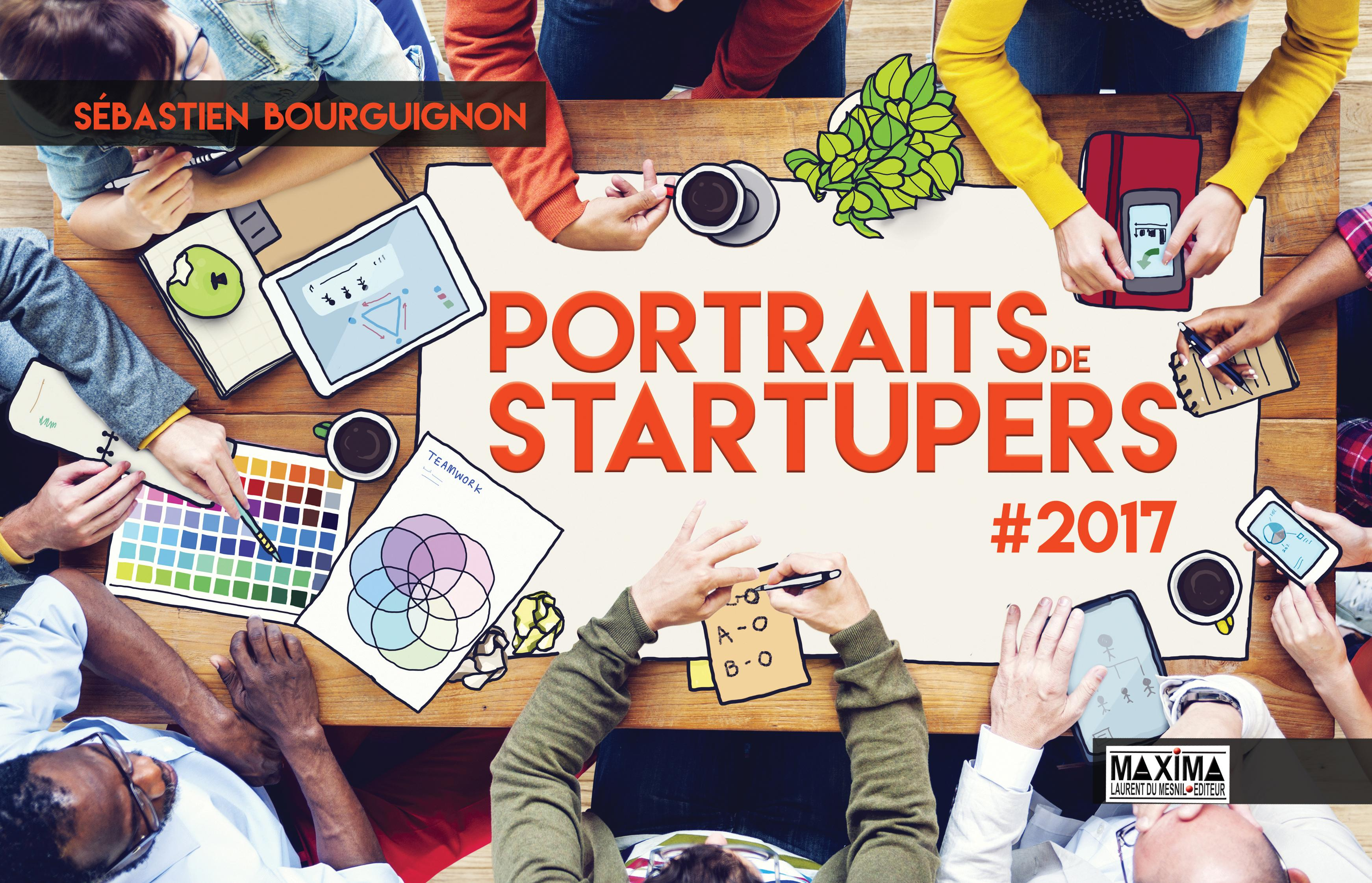 Portraits de startupers, # 2017