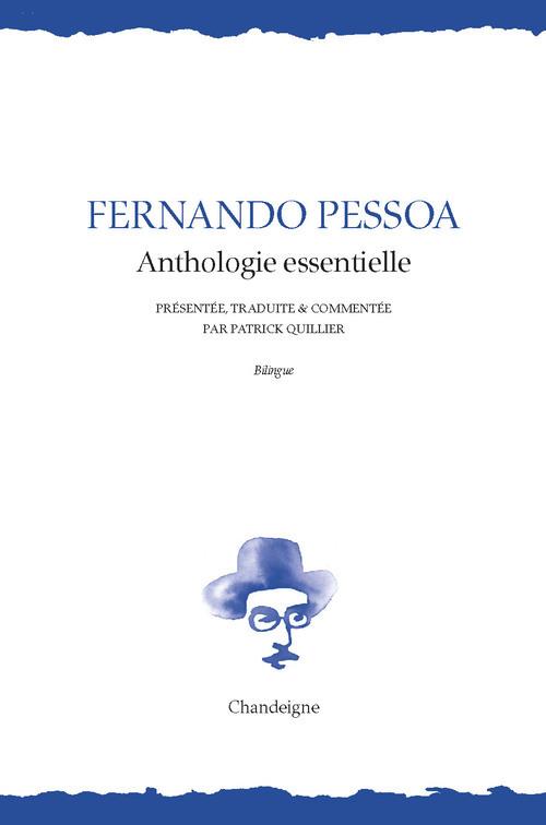 FERNANDO PESSOA. ANTHOLOGIE ESSENTIELLE