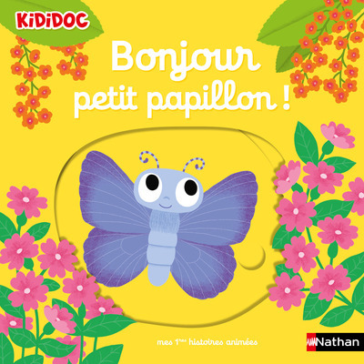 BONJOUR PETIT PAPILLON !
