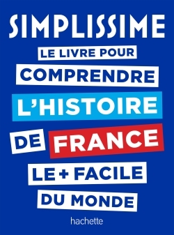 SIMPLISSIME HISTOIRE DE FRANCE