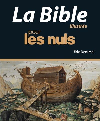 LA BIBLE ILLUSTREE POUR LES NULS, NOUVELLE EDITION