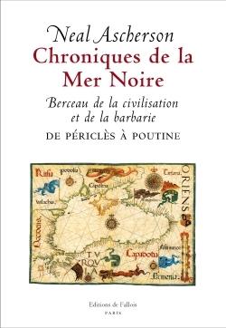 CHRONIQUES DE LA MER NOIRE