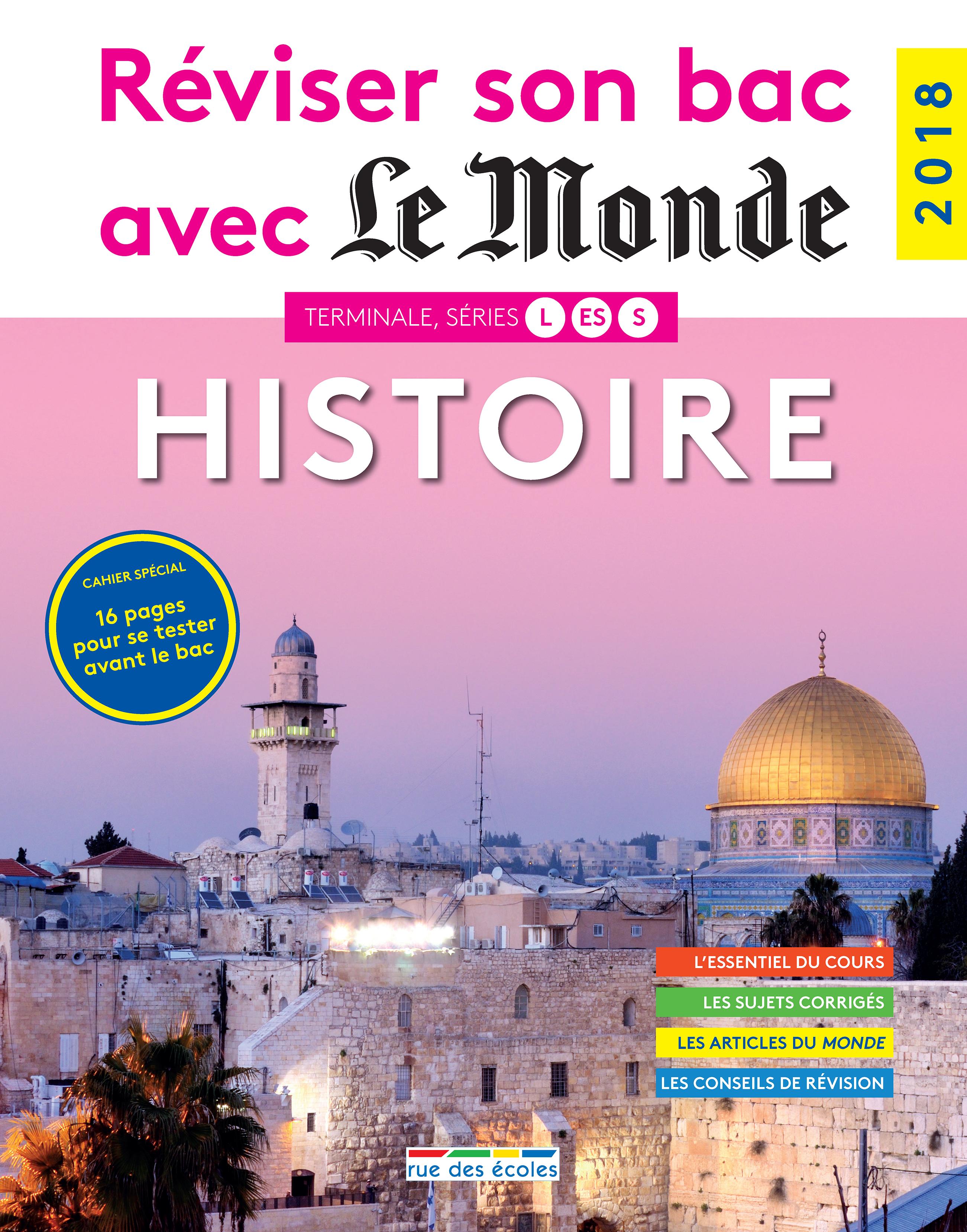 REVISER SON BAC AVEC LE MONDE : HISTOIRE 2018