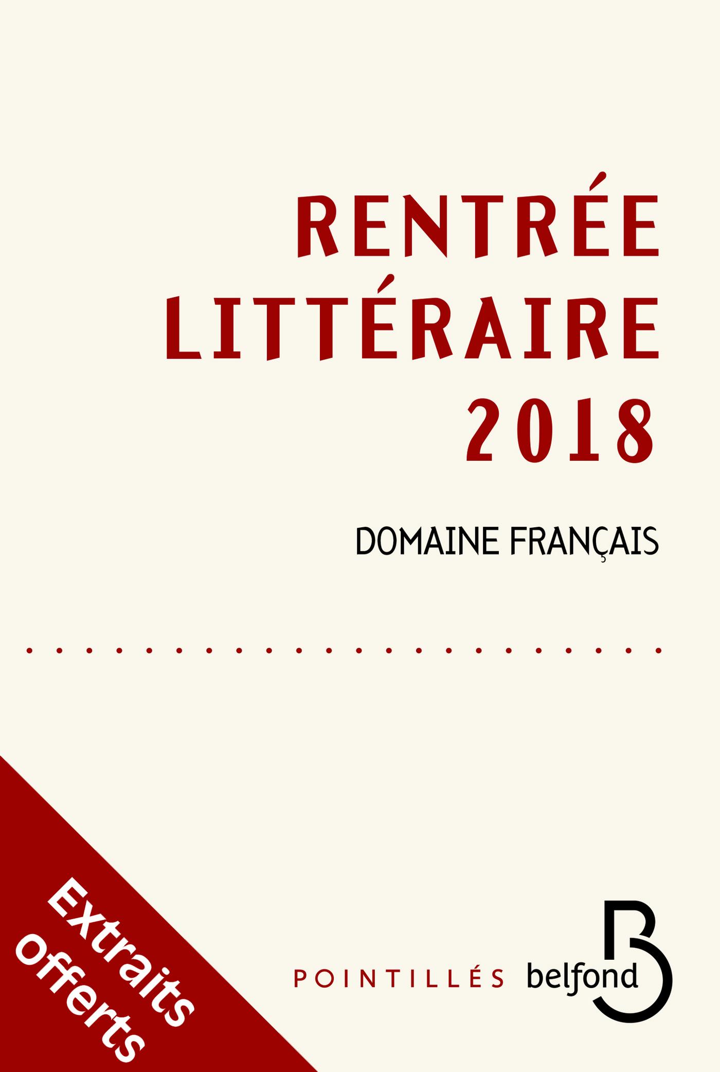 Rentrée littéraire Belfond français 2018 - extraits gratuits