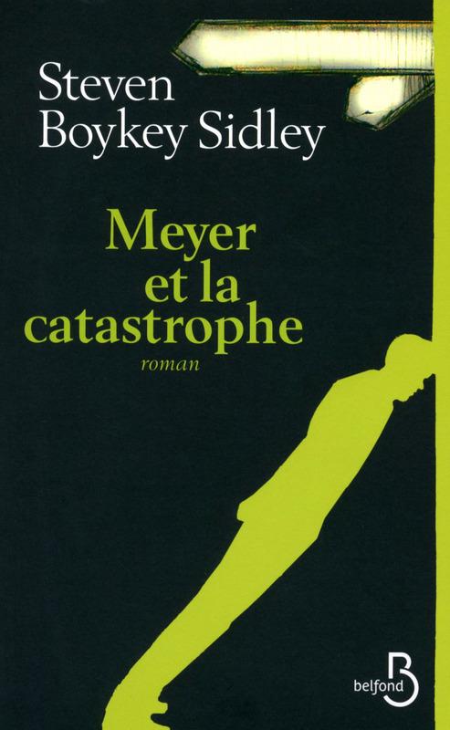 Meyer et la catastrophe
