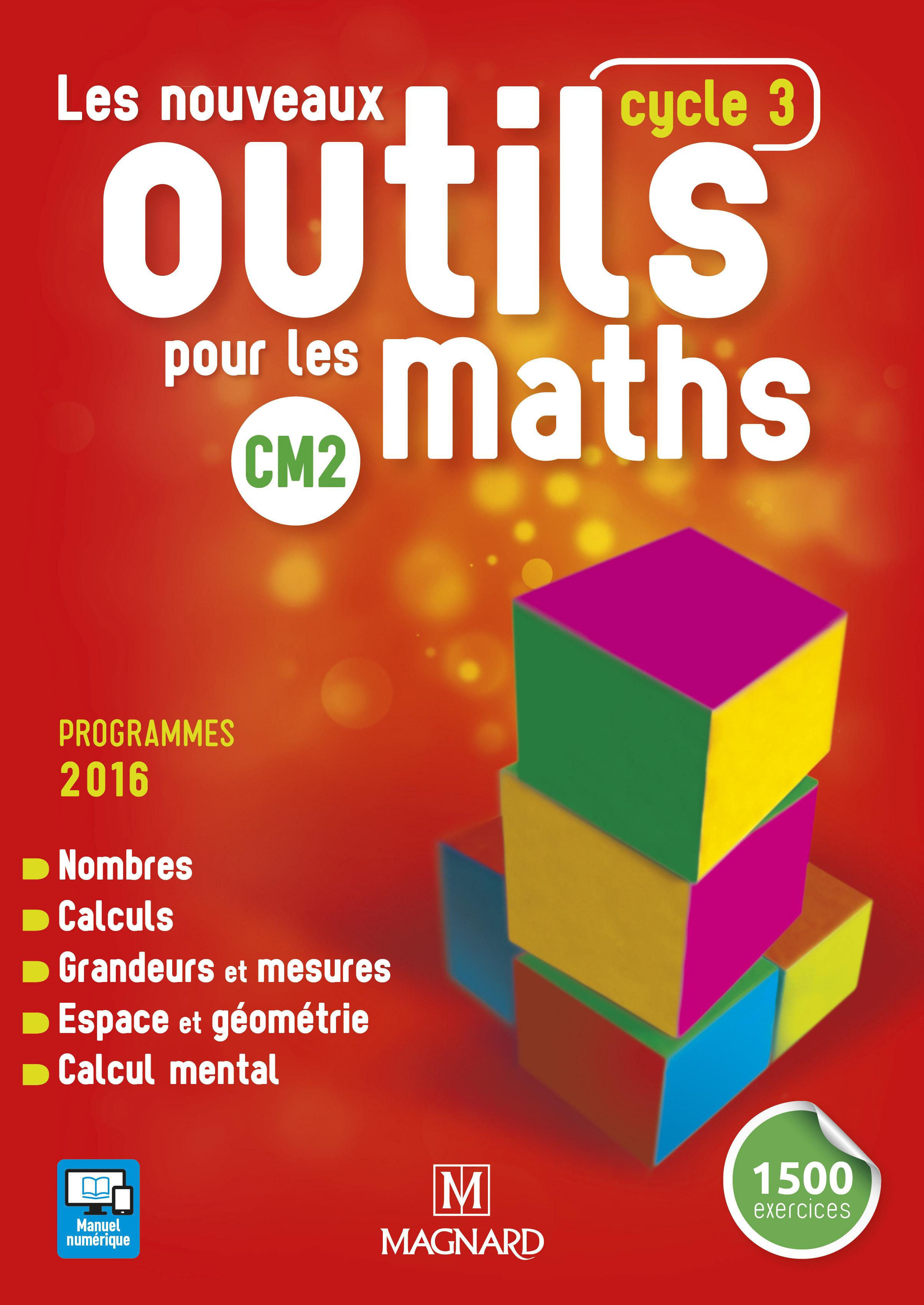 2017 LES NOUVEAUX OUTILS POUR LES MATHS CM2 ELEVE