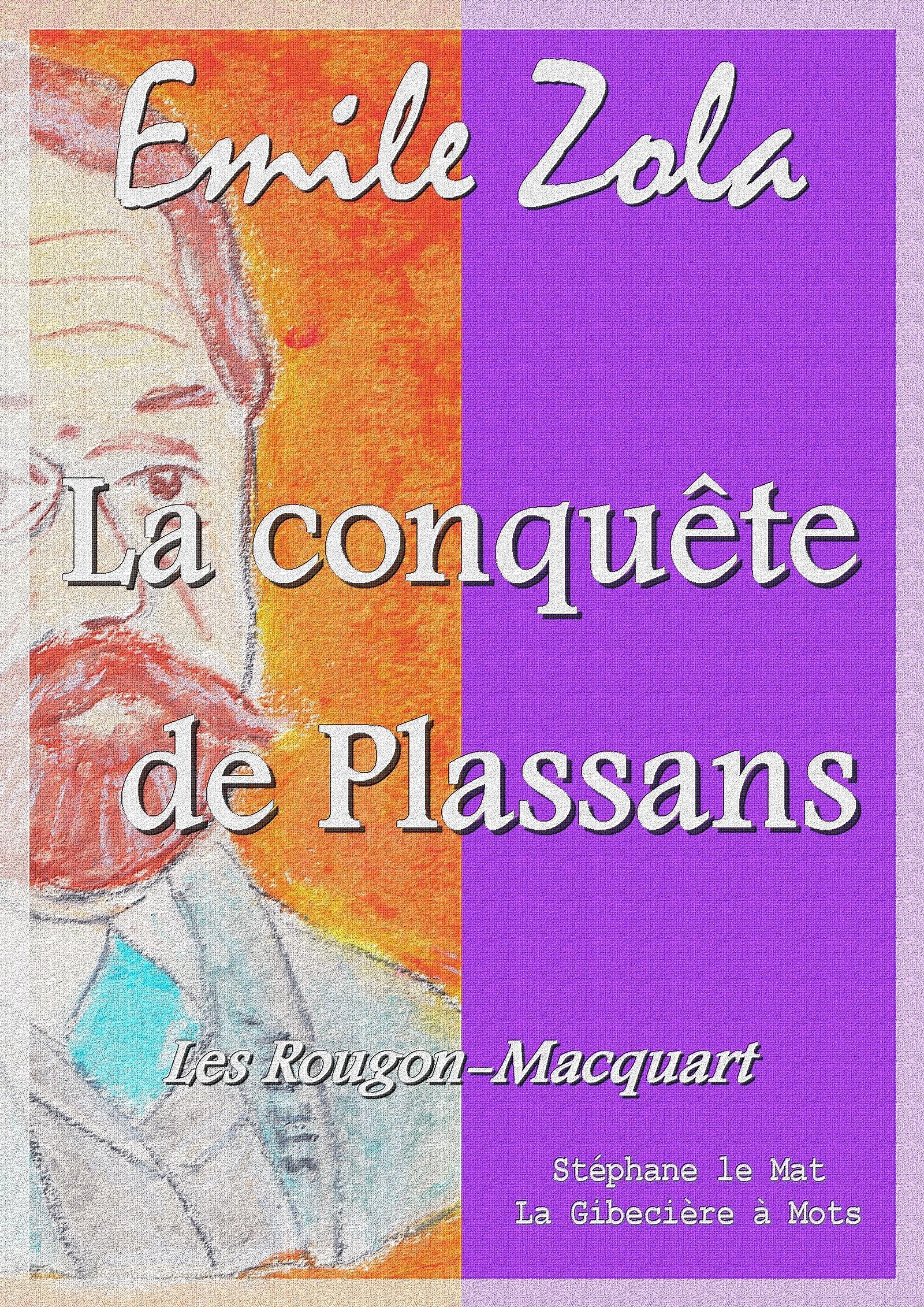 La conquête de Plassans, LES ROUGON MACQUART 4/20