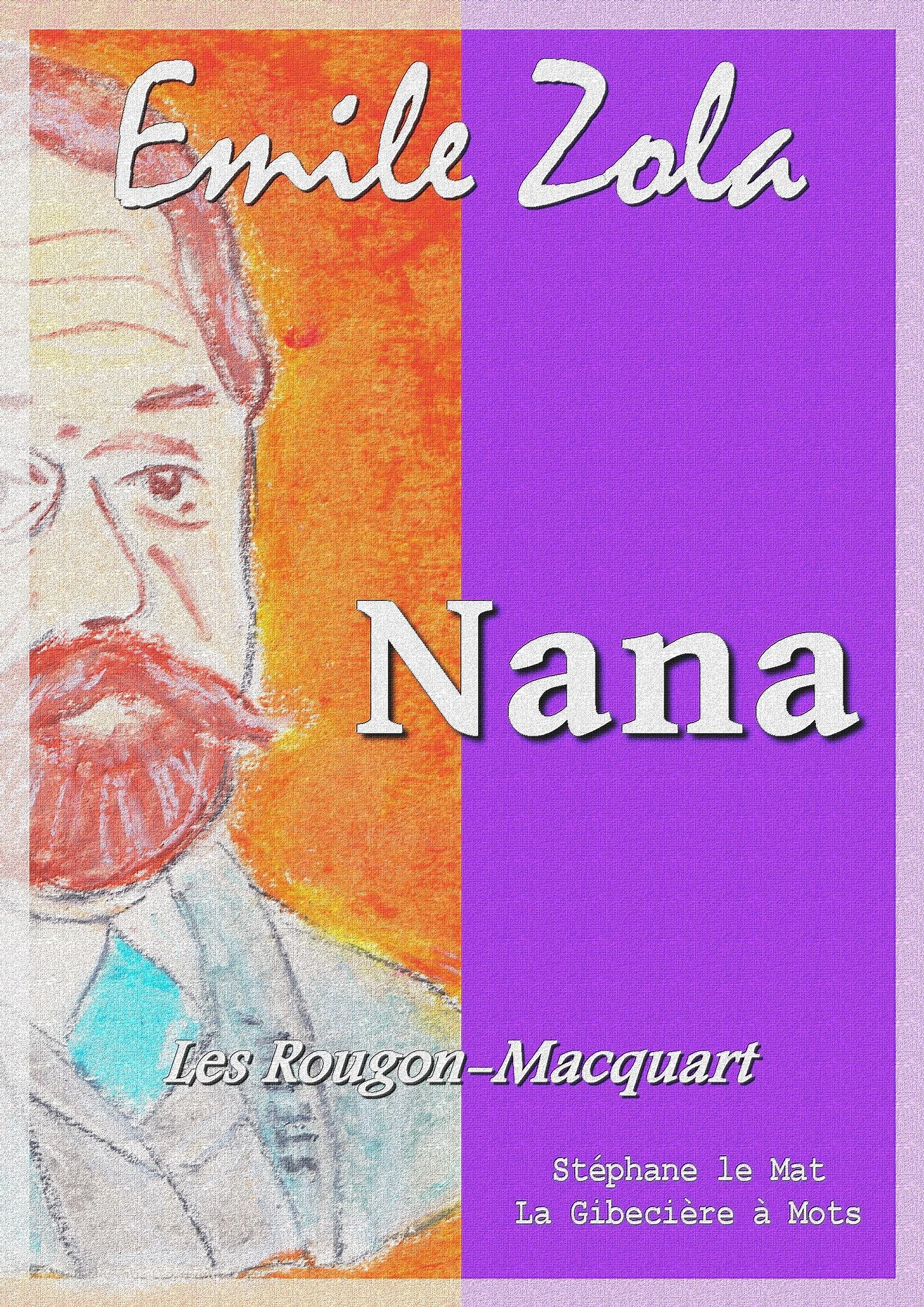 Nana, LES ROUGON-MACQUART 9/20