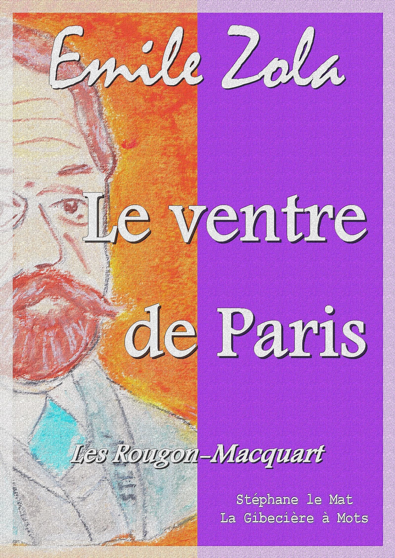 Le ventre de Paris, LES ROUGON MACQUART 3/20