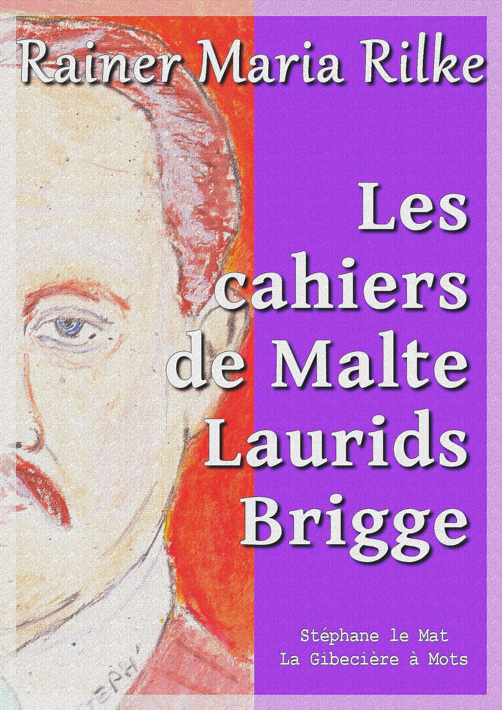 Les cahiers de Malte Laurids Brigge