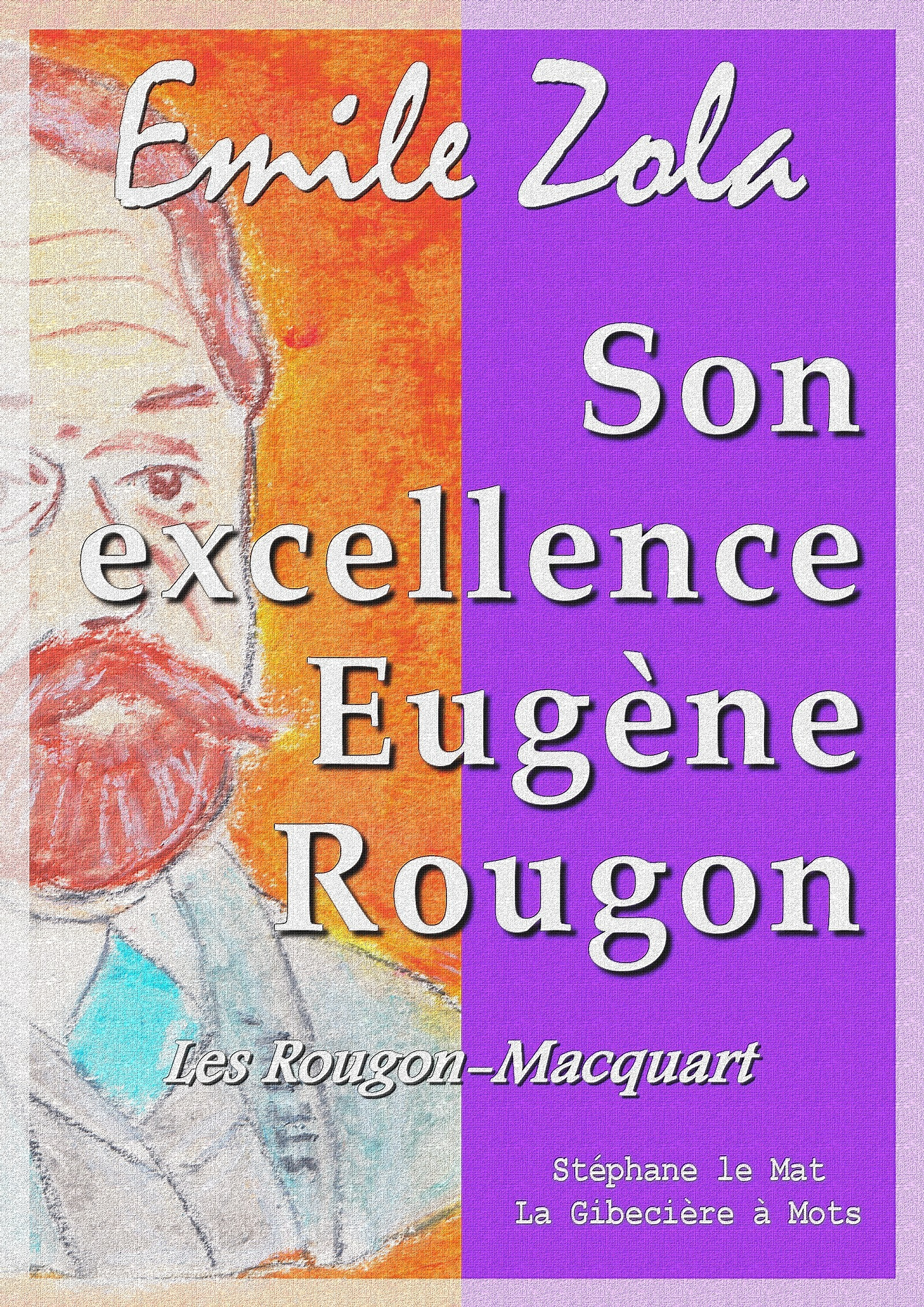 Son excellence Eugène Rougon, LES ROUGON-MACQUART 6/20