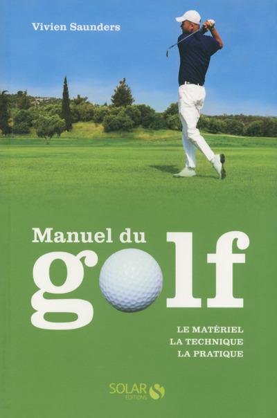 LE MANUEL DU GOLF NOUVELLE EDITION