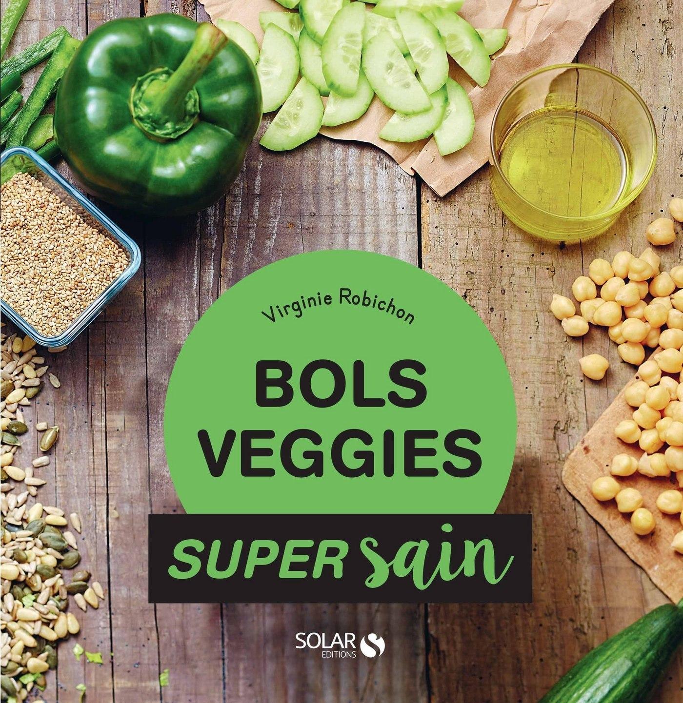 Bols veggies - super sain