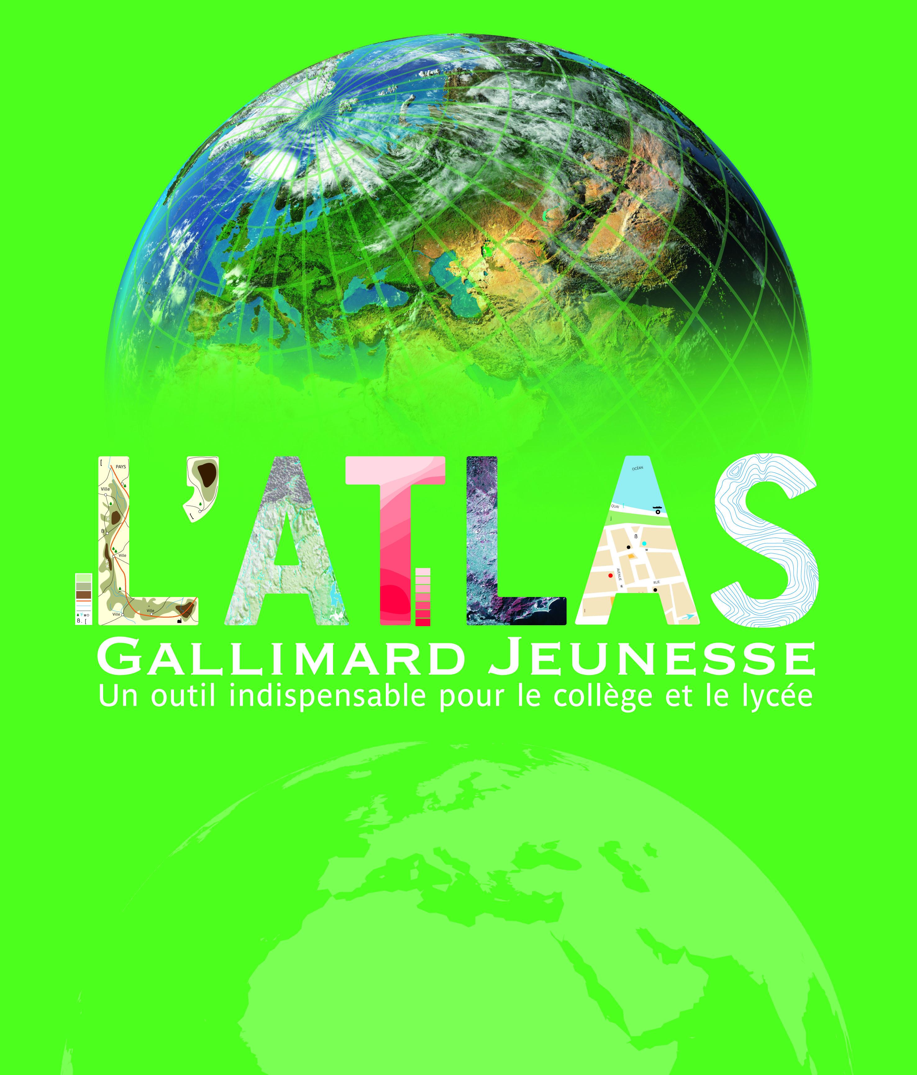 L'ATLAS GALLIMARD JEUNESSE