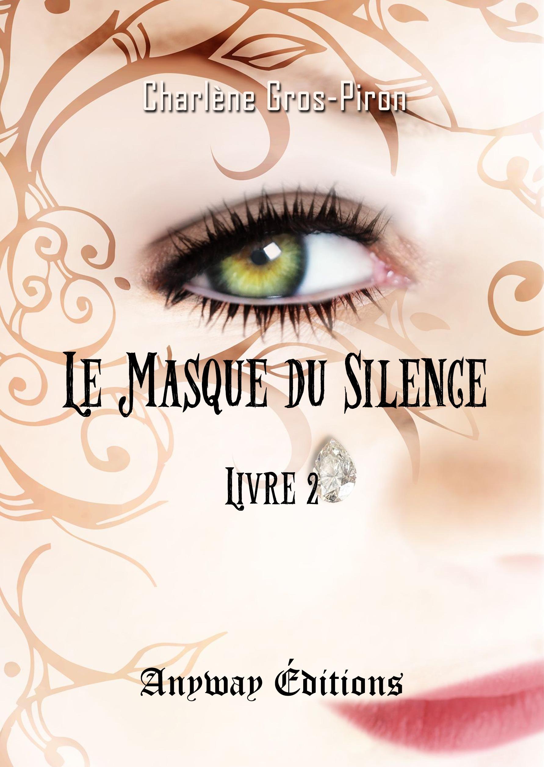 Le Masque du Silence - Livre 2