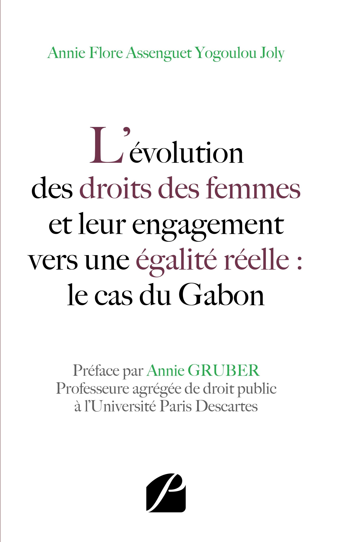 L'évolution des droits des femmes et leur engagementvers une égalité réelle : le cas du Gabon
