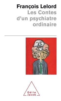 LES CONTES D'UN PSYCHIATRE ORDINAIRE