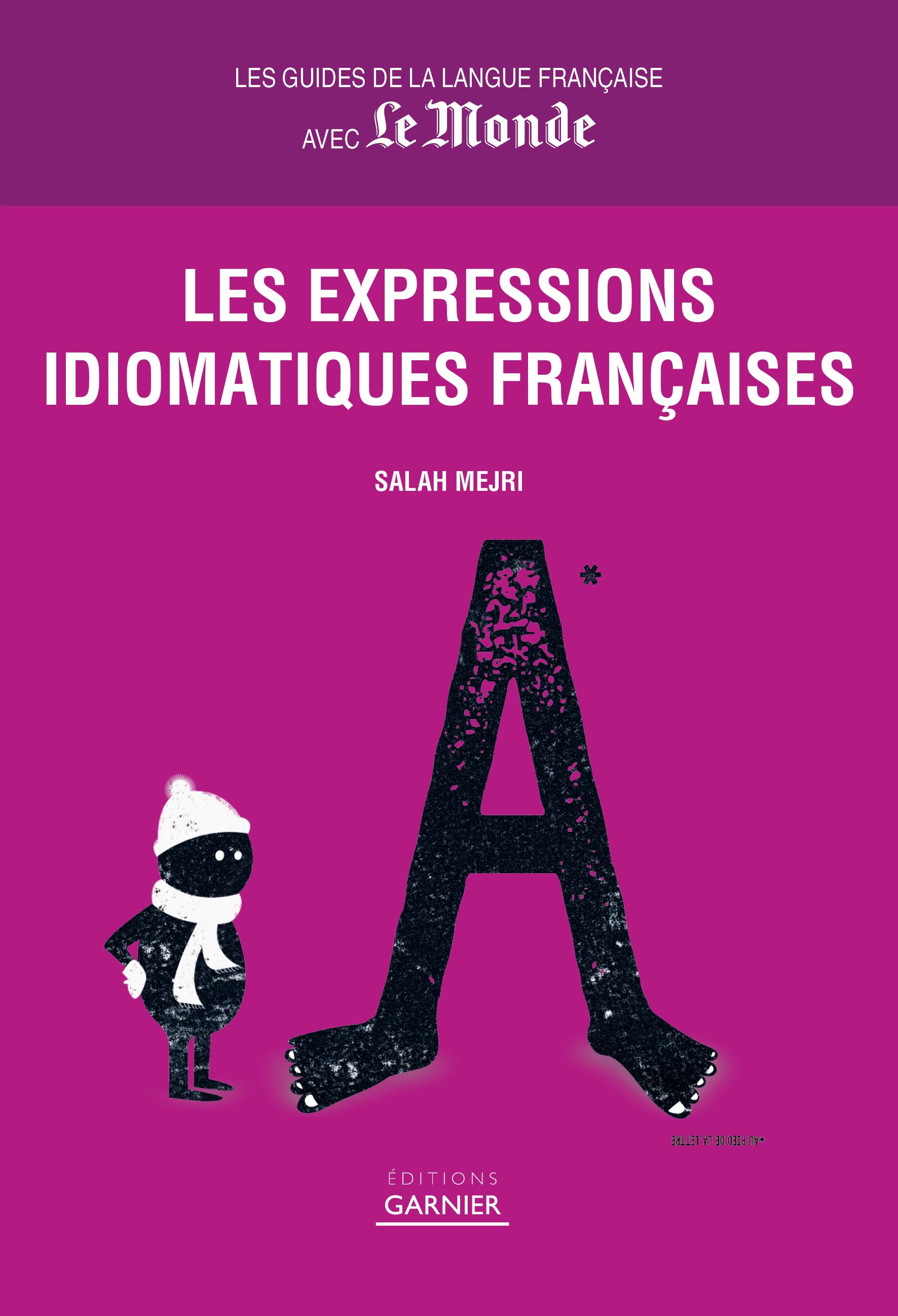 EXPRESSIONS IDIOMATIQUES FRANCAISES (LES)