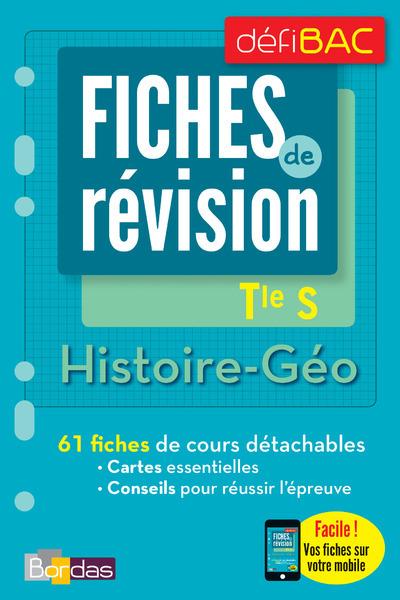 DEFIBAC - FICHES DE REVISION - HISTOIRE-GEO TLE S