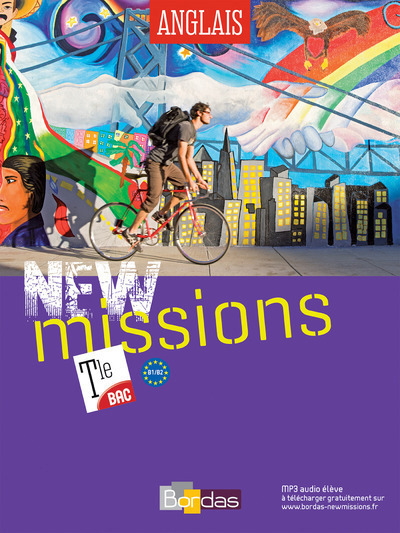 NEW MISSIONS ANGLAIS TERMINALE 2016 MANUEL ELEVE