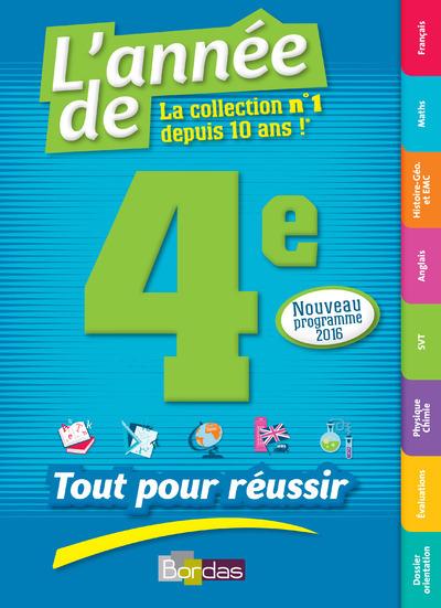 L'ANNEE DE 4E - TOUT POUR REUSSIR