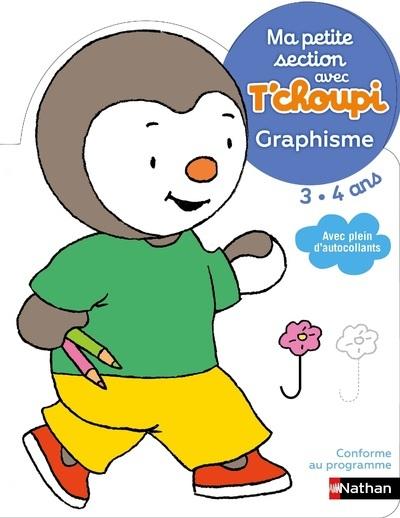 T'CHOUPI GRAPHISME MA PETITE SECTION 3-4 ANS