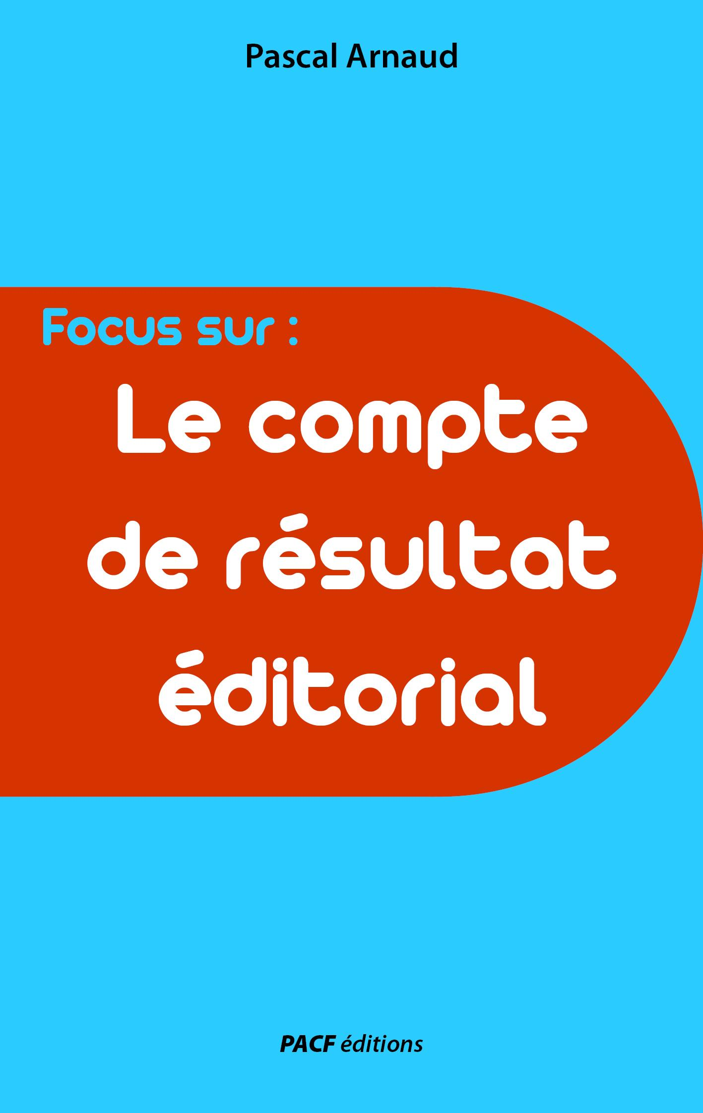 Le Compte de résultat éditorial