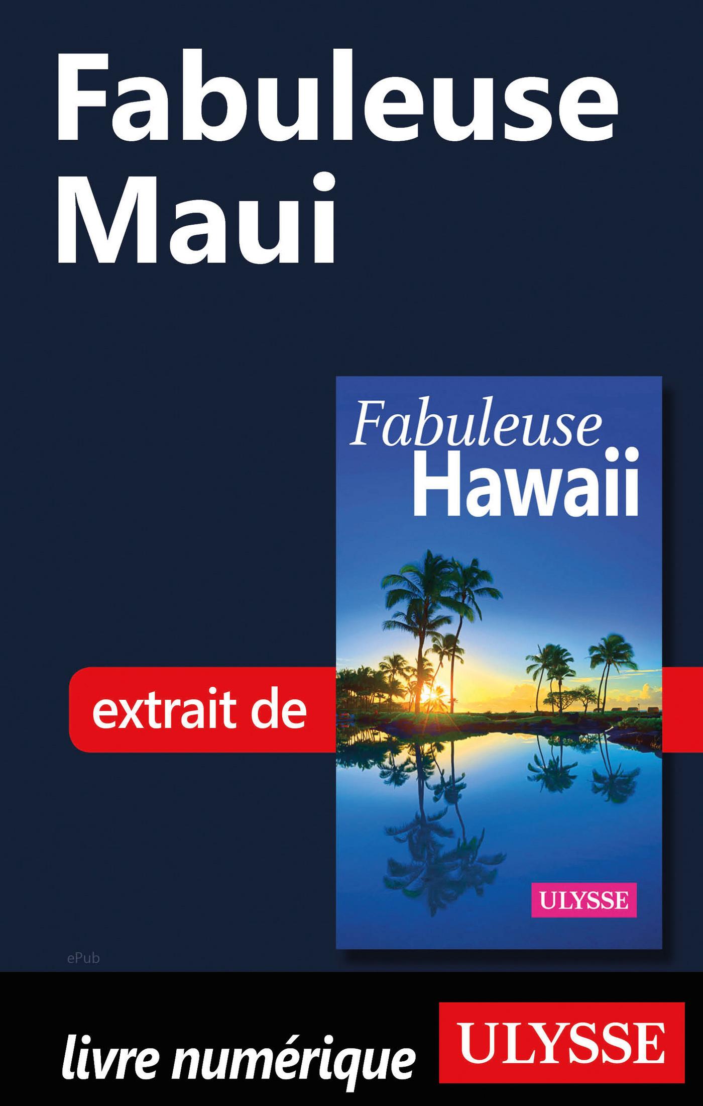 Fabuleuse Maui